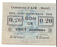 Bon De 20c COMMUNE D AIX 1915 - Bons & Nécessité
