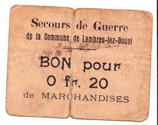 Bon De 20c SECOURS DE GUERRE COMMUNE DE LAMBRES-LEZ-DOUAI 14-18 - Bons & Nécessité
