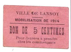 Bon De 5c DE LA VILLE DE LANNOY MOBILISATION DE 1914 - Bons & Nécessité