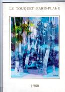 Libro   LE TOUQUET PARIS PLAGE Des Années 1980 Photogtaphies Dessins Hilaire Hemjie René Vincent André Foy Rafrey Hirain - Picardie - Nord-Pas-de-Calais
