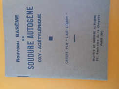 """Fascicule/Soudure Autogène Oxy-Acétylénique/Offert Par """"L'Air Liquide""""/Inst De Soudure Autogène /Paris/Vers1950   LIV123 - Basteln"""