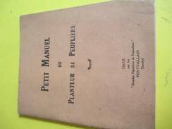 Fascicule/Sylviculture/Petit Manuel Du Planteur De Peupliers/ Grandes Pépinières De Pontvallain/Sarthe/1935   LIV124 - Jardinage