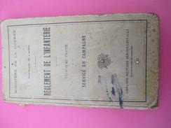 Militaria/Manuel Militaire/Régl De L'Infanterie/Service En Campagne/Ministère De La Guerre/Berger-Levrault/1933   LIV120 - Livres, BD, Revues