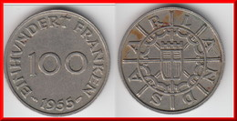 **** SARRE - SAARLAND - 100 FRANKEN 1955 **** EN ACHAT IMMEDIAT !!! - Saarland