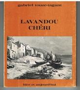 D83. LAVANDOU CHERI. Gabriel TOUZE-TAGANT. 1971. Dédicacé. 5 Euros. - Provence - Alpes-du-Sud