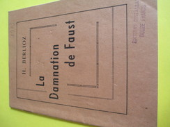 Programme Théâtre/Fascicule D'Opéra/ La Damnation De Faust/Hector Berlioz/Editions Costallat/1903                PROG146 - Programs