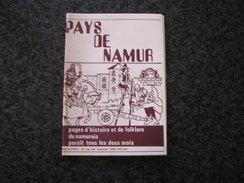 PAYS DE NAMUR Revue N° 24 Régionalisme Industrie Du Fer Marche Les Dames Walcourt Coutellerie Couteaux Lives Harlue - Culture
