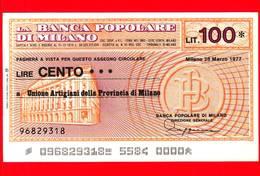 MINIASSEGNI - BANCA POPOLARE DI MILANO - L. 100 - Nuovo - FdS - [10] Assegni E Miniassegni