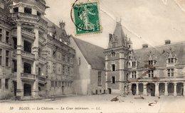 CPA BLOIS - LE CHATEAU - LA COUR INTERIEURE - Blois