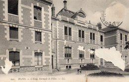 CPA BLOIS - L'ECOLE NORMALE DES FILLES - Blois