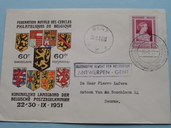 Fed. Royale Cercle Philateliques / Postzegelkringen ( Omslag 26-9-51 / Zie Foto Deurne < Antwerpen - Gent ) ! - Bélgica