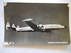CP  - TWA - CONSTELLATION SUPER G - AVION - R867 - 1946-....: Era Moderna