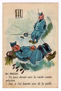 En Prison. Dessin Humoristique, Collection Militaire 102. (1503) - Humoristiques