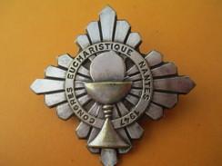 Insigne De Congrès Religieux/Congrés Eucharistique NANTES/1947                 CAN306 - Religion & Esotérisme