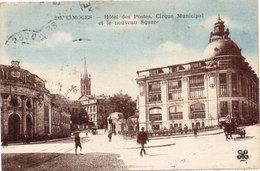 LIMOGES - Hotel Des Postes - Cirque Municipal Et Le Nouveau Square (96591) - Limoges