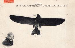 V8985 Cpa Aviation - Monoplan Deperdussin Piloté Par Vidart - Aviadores