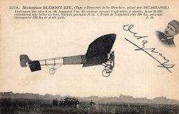 V8988 Cpa Aviation -   Monoplan Blériot Piloté Par Delagrange - Aviadores