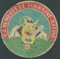 """étiquette Fromage  Camembert  De Touraine  Laiterie De Villedomer """"Vache"""" Je Fais Du Bon - Fromage"""