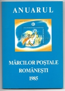 "Livre Regroupant Collection Timbres De 1985 ROUMANIE ""Marcilor Postale Romanesti - Anuarul - Rumania"
