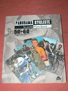 SPORT VELO / PANORAMA CYCLISTE / ANNEES MIROIR SPRINT 1950/60 / AVEC 340 IMAGES DE 183 COUREURS - Sport