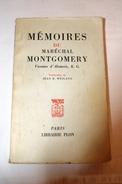 Mémoires Du Maréchal Montgomery Librairie Plon 1958 - Guerre 1939-45