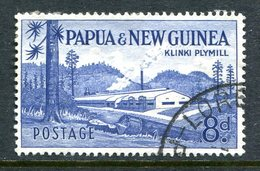 Papua New Guinea 1958-60 New Definitives - 8d Klinki Plymill Used - Papua New Guinea