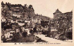 CPA ROCAMADOUR - LE ROCHER VU DE LA ROUTE DE CAHORS - Rocamadour