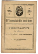 1895 800me Anniversaire De Notre-Dame De Wasmes -  Programme Des Solennités - 2 Scans - Programma's