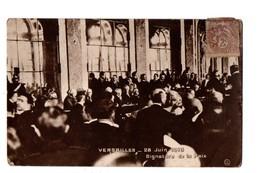 MILITARIA . VERSAILLES . 28 JUIN 1919 . SIGNATURE DU TRAITÉ DE PAIX - Réf. N°2140 - - Militaria