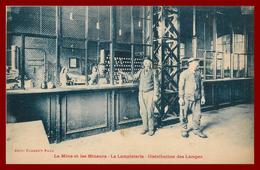 Dept 62 La Mine Et Les Mineurs * La Lampisterie    ( Scan Recto  Et Verso )