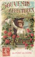Carte Gaufrée , Souvenir Affectueux De PONT DE DORE - Frankrijk