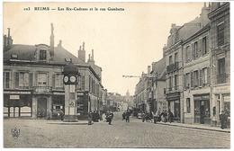 REIMS - Les Six Cadrans Et La Rue Gambetta - Reims