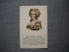 HISTOIRE  -  Femmes Célèbres  -  MARIE ANTOINETTE D'AUTRICHE - Histoire