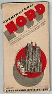 CHEMIN DE FER DU NORD LIVRET GUIDE OFFICIEL 1932 - Avec Horaires - 6 Scans - Europe