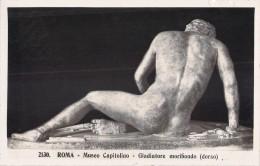 GLADIATORE MORIBONDO DORSO / ROMA MUSEO CAPITOLINO - Arts