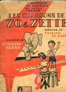 Répertoire Du Théâtre Du Petit Monde Les Chansons De Zo Et Zette - Autres