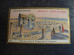 Chromo Chocolat GUERIN-BOUTRON VISITE AUX RUINES DE TIMGAD - Guerin Boutron