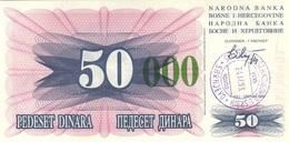 BOSNIA & HERZEGOVINA 50000 DINARA 24.12.1993 P-55g XF/AU HANDSTAMP, SARAJEVO [BA055g] - Bosnia And Herzegovina
