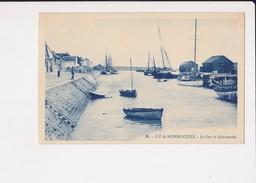 85 Ile De Noirmoutier Le Port De Noirmoutier - Ile De Noirmoutier