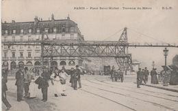 PLACE  SAINT - MICHEL  -  TRAVAUX  DU  MÉTRO - Arrondissement: 05