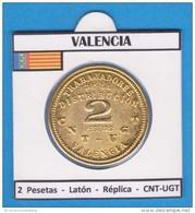 VALENCIA  2 PESETAS  LATON  CNT - UGT  SC/UNC  Réplica   DL-11.472 - Republican Location