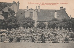 MONTLHERY - La Colonie Scolaire Du 20ème Arrondissement De Paris à ....... En 1906 - Montlhery