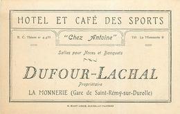 """LA MONNERIE - SAINT REMY SUR DUROLLE - HÔTEL CAFE DES SPORTS """"CHEZ ANTOINE"""" - CARTE COMMERCIALE ANCIENNE (8 X 12 CM). - France"""