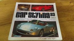 94/ CAR STYLING N° 93 1993 SOLAR CAR/ TOYOTA COASTER/ NISSAN LAUREL/ DAIHATSU/ RENAULT AE MAGNUM/ PORSCHE - Books, Magazines, Comics