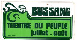 AUTOCOLLANT Sticker THEATRE DU PEUPLE BUSSANG 88 VOSGES - Stickers