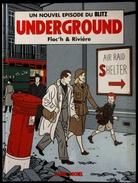 """FLOC'H & RIVIÈRE - Un Nouvel épisode Du BLITZ - """" Underground """" - Éditions Albin Michel - ( E.O. 1996 ) . - Bücher, Zeitschriften, Comics"""
