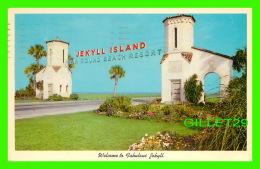 JEKYLL ISLAND, GA -  WELCOME TO FABULOUS JEKYLL - TRAVEL IN 1972 - TALLU FISH ENTERPRISES INC - - United States