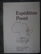 EXPEDITION POUNT AUTOUR DE L AFRIQUE SUR LA ROUTE DES PHENICIENS - Culture