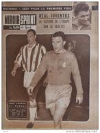 Miroir-Sprint N°822 - 5 Mars 1962 - Foot-ball: Réal-Juventus ( John Charles Et Puskas) - Jazy - Sport