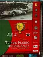 X TROFEO FLORIO HISTORIC RALLY MEMORIAL AUTOSTORICHE 2001 NUMERO UNICO - Automobilismo - F1